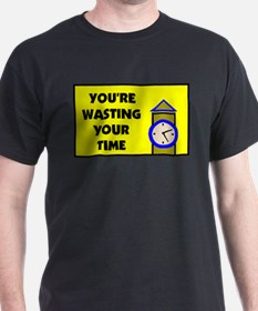 WASTING TIME T-Shirt