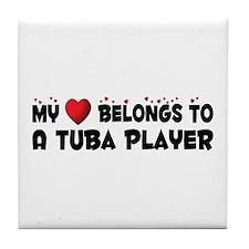 Belongs To A Tuba Player Tile Coaster
