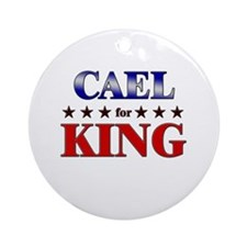 CAEL for king Ornament (Round)