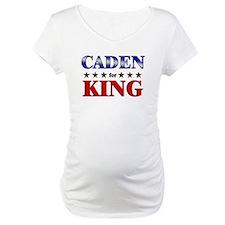 CADEN for king Shirt