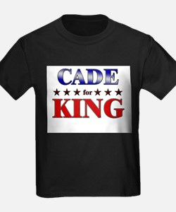 CADE for king T