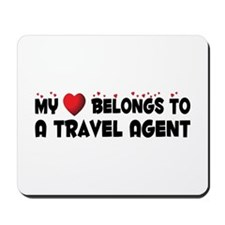 Belongs To A Travel Agent Mousepad