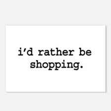 i'd rather be shopping. Postcards (Package of 8)
