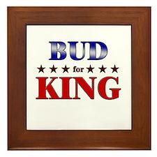 BUD for king Framed Tile