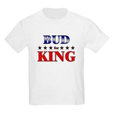 BUD for king T-Shirt