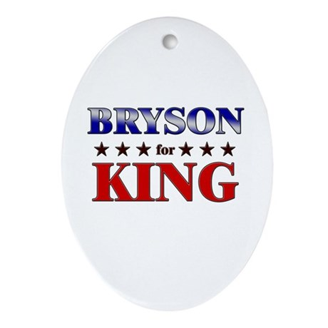 BRYSON for king Oval Ornament
