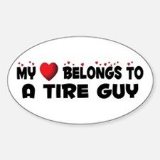 Belongs To A Tire Guy Oval Decal