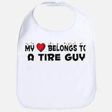 Belongs To A Tire Guy Bib