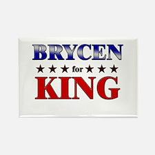 BRYCEN for king Rectangle Magnet
