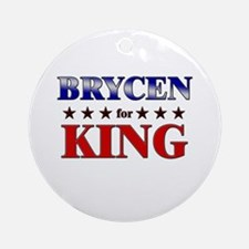 BRYCEN for king Ornament (Round)