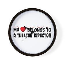 Belongs To A Theater Director Wall Clock