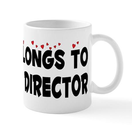 Belongs To A Theater Director Mug