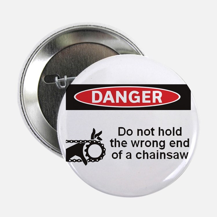"""Danger. Do not hold the wrong 2.25"""" Button"""