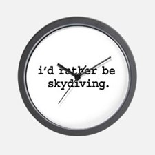 i'd rather be skydiving. Wall Clock