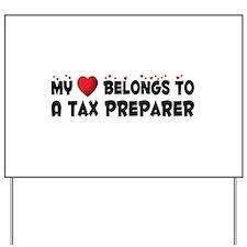 Belongs To A Tax Preparer Yard Sign