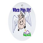 When Pigs Fly Keepsake (Oval)