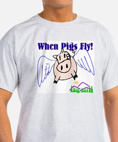 When Pigs Fly Ash Grey T-Shirt