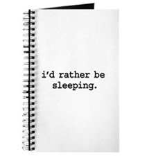 i'd rather be sleeping. Journal