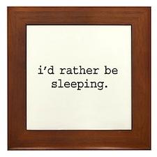 i'd rather be sleeping. Framed Tile