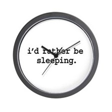 i'd rather be sleeping. Wall Clock