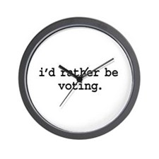 i'd rather be voting. Wall Clock