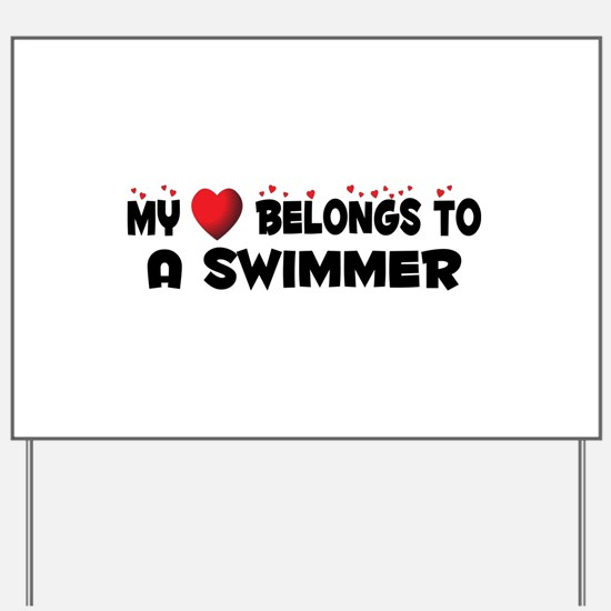 Belongs To A Swimmer Yard Sign
