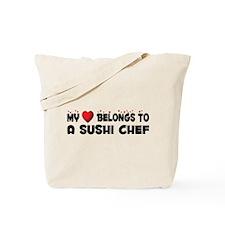 Belongs To A Sushi Chef Tote Bag