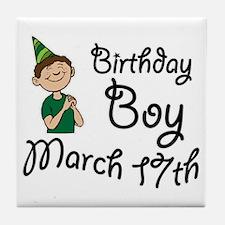 Birthday Boy March 17th Tile Coaster