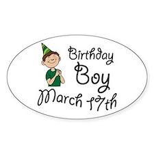 Birthday Boy March 17th Oval Decal