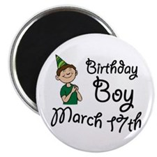 "Birthday Boy March 17th 2.25"" Magnet (100 pack)"