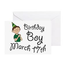 Birthday Boy March 17th Greeting Card