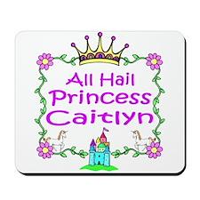 All Hail Princess Caitlyn Mousepad
