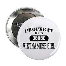"""Property of a Vietnamese Girl 2.25"""" Button"""
