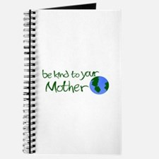 Be Kind to Your Mother Journal