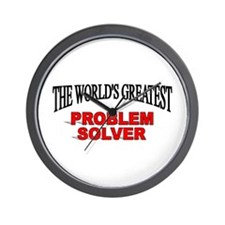 """The World's Greatest Problem Solver"" Wall Clock"