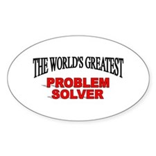 """The World's Greatest Problem Solver"" Decal"