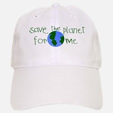 Save the Planet for me Baseball Baseball Cap