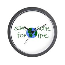 Save some planet for me Wall Clock