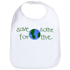 Save some planet for me Bib