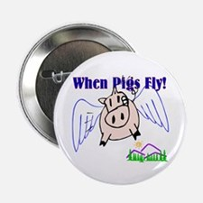 When Pigs Fly Button