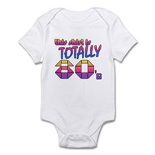 This Shirt is Totally 80's Infant Bodysuit