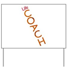 Life Coach: Verticle Yard Sign