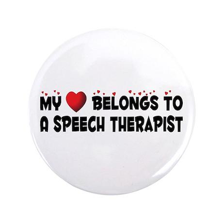"""Belongs To A Speech Therapist 3.5"""" Button"""