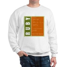 Use Ruby, be happy! Sweatshirt