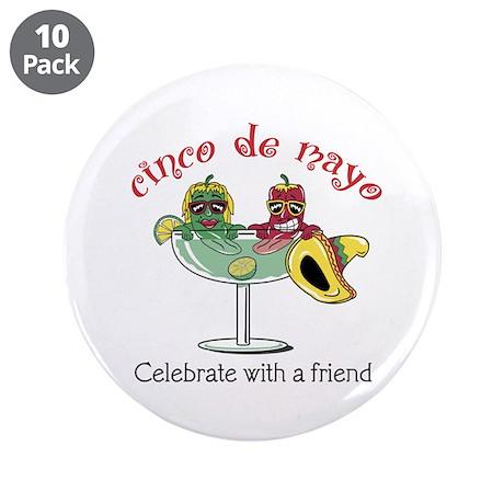 """Cinco de Mayo Friend 3.5"""" Button (10 pack)"""
