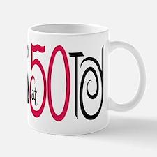 Fabulous at 50! Mug