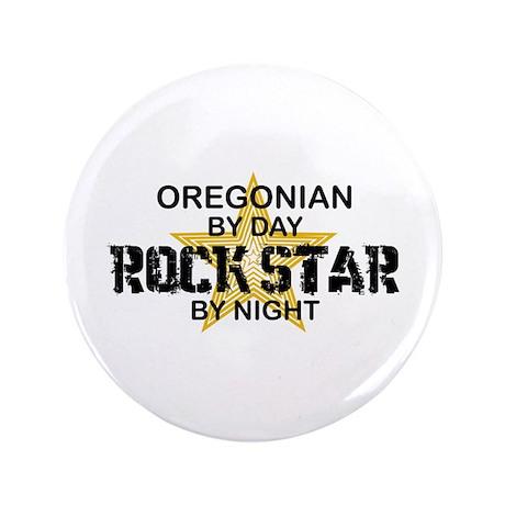 "Oregonian Rock Star 3.5"" Button"