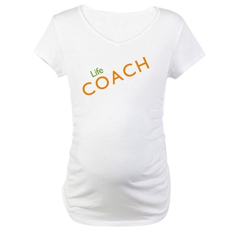 Life Coach: Orange Maternity T-Shirt
