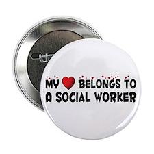 """Belongs To A Social Worker 2.25"""" Button"""