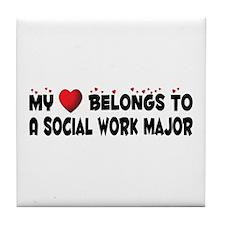 Belongs To A Social Work Major Tile Coaster
